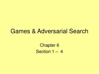 Games  Adversarial Search