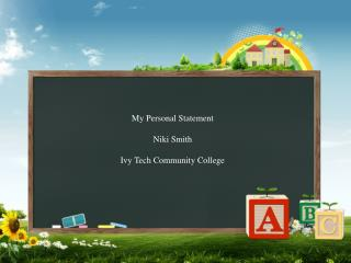 My Personal Statement Niki Smith Ivy Tech Community College