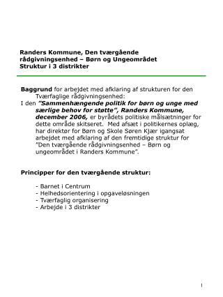 Randers Kommune, Den tværgående rådgivningsenhed – Børn og Ungeområdet Struktur i 3 distrikter