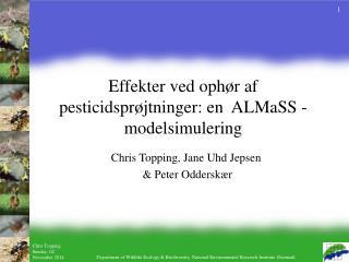 Effekter ved ophør af pesticidsprøjtninger: en  ALMaSS - modelsimulering