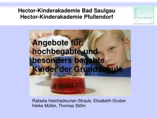 Hector-Kinderakademie Bad Saulgau Hector-Kinderakademie Pfullendorf