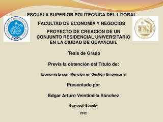 ESCUELA SUPERIOR POLITECNICA DEL LITORAL FACULTAD DE ECONOM�A Y NEGOCIOS