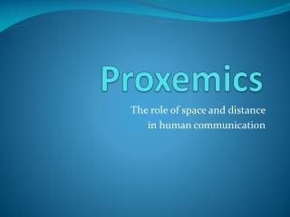 Proxemics