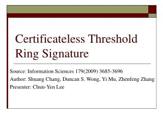 Certificateless Threshold Ring Signature