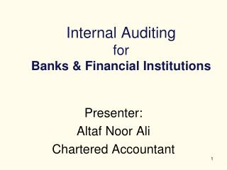 Internal Auditing  for  Banks  Financial Institutions