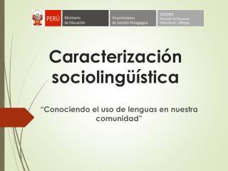 Caracterización sociolingüística
