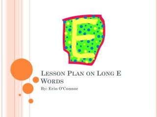 Lesson Plan on Long E Words