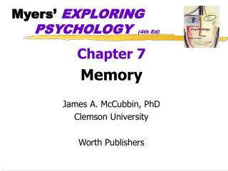Myers'  EXPLORING PSYCHOLOGY  (4th Ed)