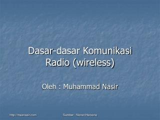 Dasar-dasar Komunikasi Radio (wireless)