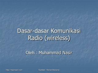 Dasar-dasar Komunikasi Radio (wireless)
