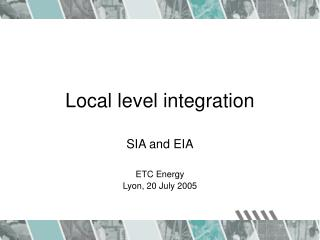 Local level integration
