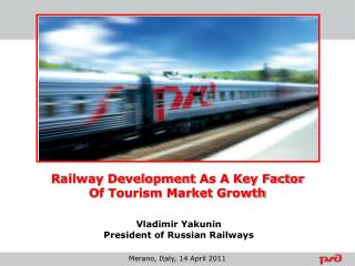 Vladimir Yakunin  President of Russian Railways