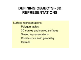 DEFINING OBJECTS - 3D REPRESENTATIONS