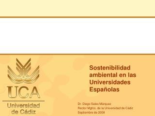 Sostenibilidad ambiental en las Universidades Espa�olas