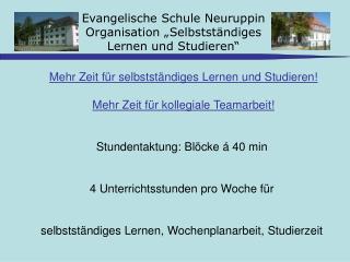 """Evangelische Schule Neuruppin Organisation """"Selbstständiges  Lernen und Studieren"""""""