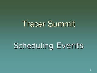 Tracer Summit