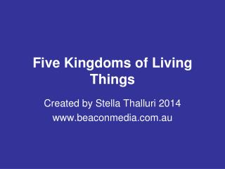 Five Kingdoms of Living Things