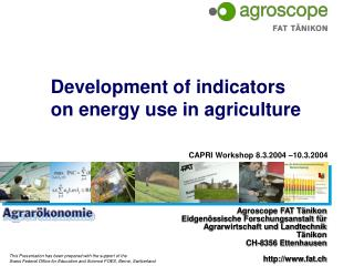 Development of indicators on energy use in agriculture