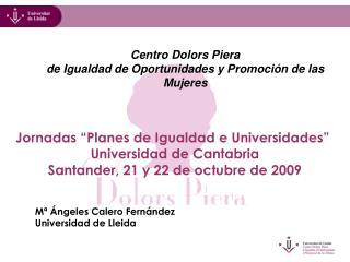 """Jornadas """"Planes de Igualdad e Universidades"""" Universidad de Cantabria"""