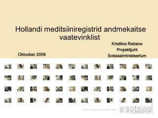 Hollandi meditsiiniregistrid andmekaitse vaatevinklist