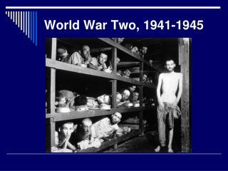 World War Two, 1941-1945
