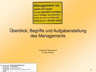 Überblick, Begriffe und Aufgabenstellung des Managements