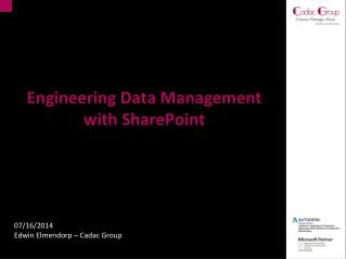 Engineering Data Management  with SharePoint