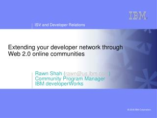 Extending your developer network through  Web 2.0 online communities