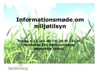 Informationsm�de om milj�tilsyn