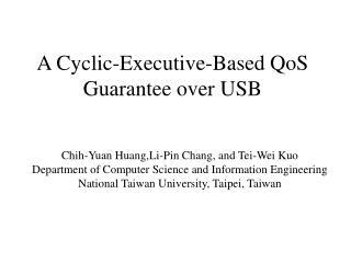 A Cyclic-Executive-Based QoS Guarantee over USB