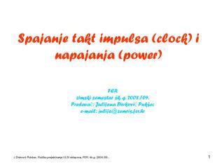 Spajanje takt impulsa (clock) i napajanja (power)