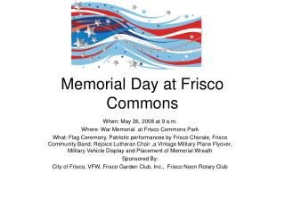 Memorial Day at Frisco Commons