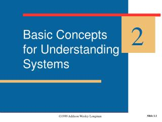 Basic Concepts  for Understanding Systems