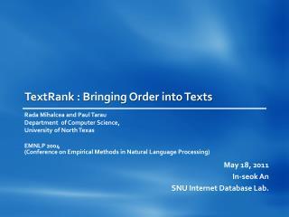TextRank  : Bringing Order into Texts