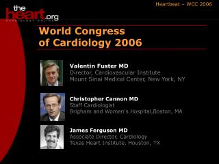 World Congress  of Cardiology 2006