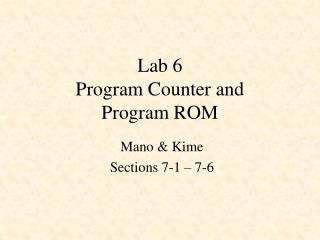 Lab 6 Program Counter and  Program ROM