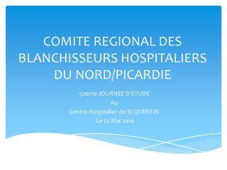 COMITE REGIONAL DES BLANCHISSEURS HOSPITALIERS DU NORD/PICARDIE