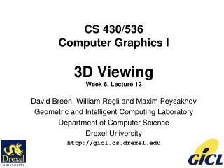CS 430/536 Computer Graphics I 3D Viewing Week 6, Lecture 12
