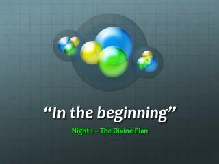 �In the beginning�