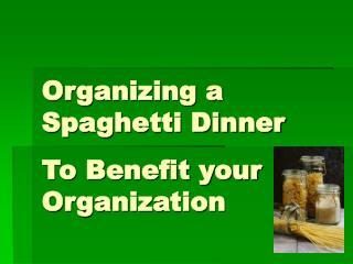 Organizing a Spaghetti Dinner