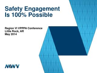Safety Engagement Is 100% Possible