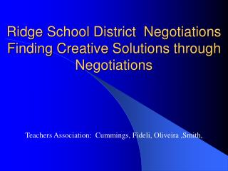 Ridge School District  Negotiations  Finding Creative Solutions through Negotiations