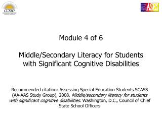 Module 4 of 6 Middle/Secondary Literacy for Students with Significant Cognitive Disabilities