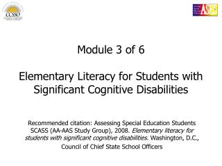 Module 3 of 6 Elementary Literacy for Students with Significant Cognitive Disabilities