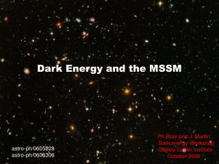 Dark Energy and the MSSM