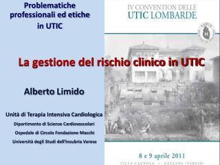 La gestione del rischio clinico in UTIC
