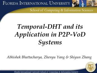 Temporal-DHT and its Application in P2P-VoD Systems