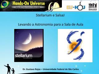 Stellarium e SalsaJ  Levando a Astronomia para a Sala de Aula