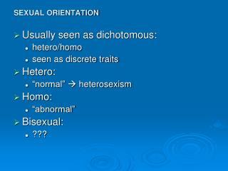 SEXUAL ORIENTATION