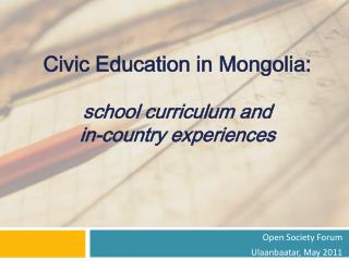 Civic Education in Mongolia: school curriculum and  in-country experiences